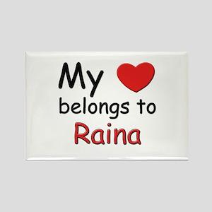 My heart belongs to raina Rectangle Magnet
