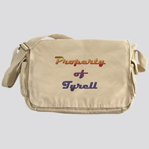 Property Of Tyrell Male Messenger Bag