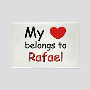 My heart belongs to rafael Rectangle Magnet