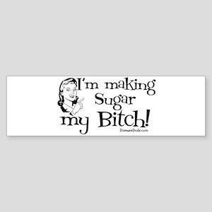 sugarbitch_black Bumper Sticker