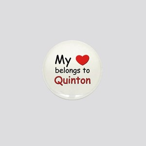 My heart belongs to quinton Mini Button