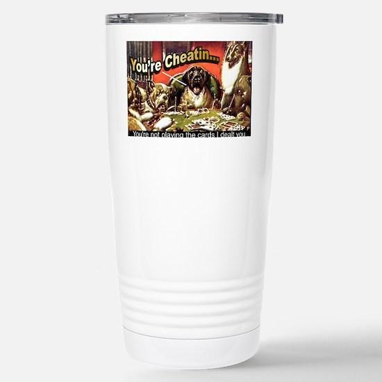YoureCheatin6x4 Stainless Steel Travel Mug