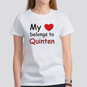 My heart belongs to quinten Women's T-Shirt