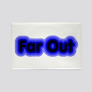 Far Out Rectangle Magnet