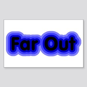 Far Out Rectangle Sticker