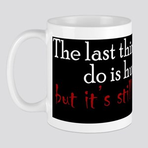 hurtyou2_bs Mug