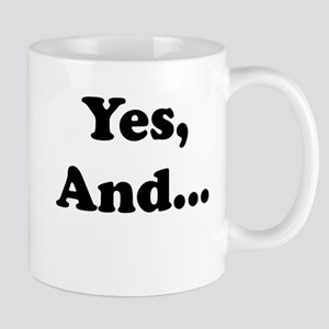 Yes, And... Mugs