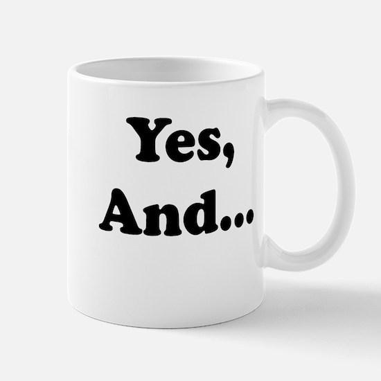 Yes, And... Mugs