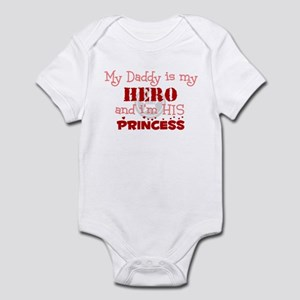 My Daddy is my HERO and i'm h Infant Bodysuit