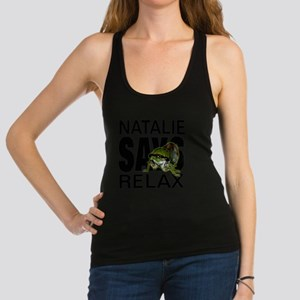 NATALIE SAYS RELAX Racerback Tank Top