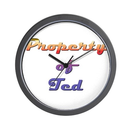 Property Of Ted Male Wall Clock