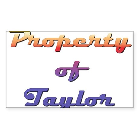 Property Of Taylor Male Sticker (Rectangle 10 pk)