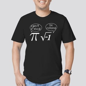 Get Real, Be Rational Math Humor Men's Fitted T-Sh