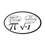 Get Real, Be Rational Math Humor Oval Car Magnet