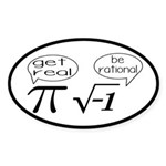 Get Real, Be Rational Math Humor Sticker (Oval)