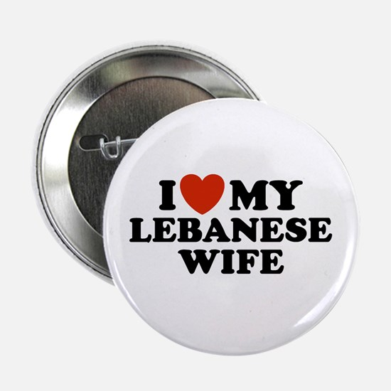 I Love My Lebanese Wife Button