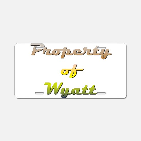 Property Of Wyatt Male Aluminum License Plate