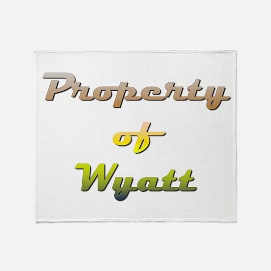Property Of Wyatt Male Throw Blanket