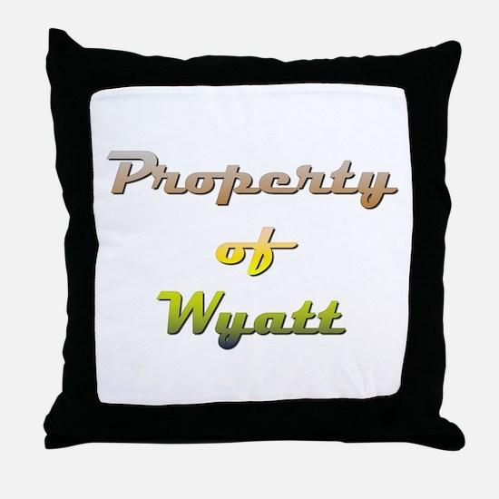 Property Of Wyatt Male Throw Pillow