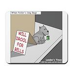Pavlovs Dog Begging Mousepad