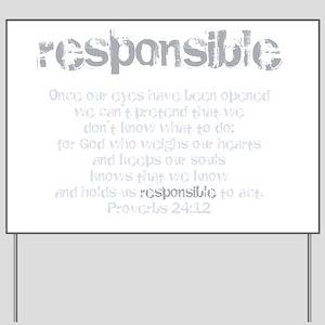 Responsible Yard Sign