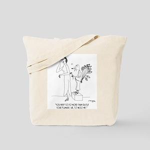 Rustling Your Plumage Won't Woo Me Tote Bag