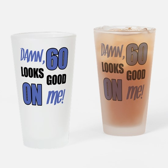 Funny 60th Birthday (Damn) Drinking Glass