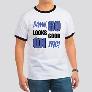 Funny 60th Birthday (Damn) Ringer T