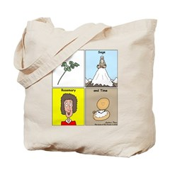 Parsley, Sage, Rosemary and Time Tote Bag