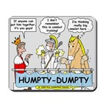 Humpty Dumpty Repair Mousepad