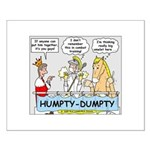 Humpty Dumpty Repair Small Poster