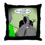 Death Afraid of Dying Throw Pillow