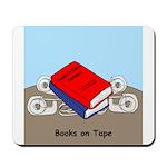 Books on Tape Mousepad