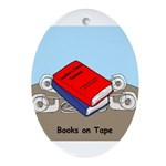 Books on Tape Ornament (Oval)