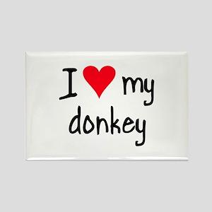 I LOVE MY Donkey Rectangle Magnet