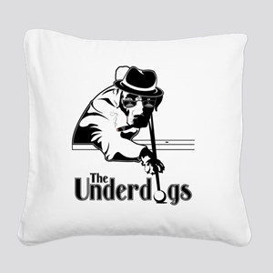underdogsnew shirt white 2 Square Canvas Pillow