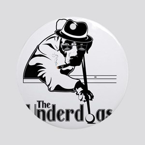 underdogsnew shirt white 2 Round Ornament