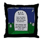 RIP Mary Throw Pillow