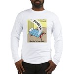 Murphys Law Bed Long Sleeve T-Shirt