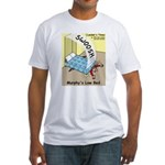 Murphys Law Bed Fitted T-Shirt