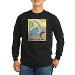 Murphys Law Bed Long Sleeve Dark T-Shirt