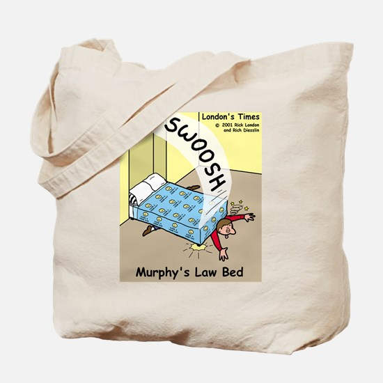 Murphys Law Bed Tote Bag
