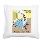 Murphys Law Bed Square Canvas Pillow