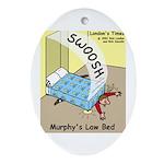 Murphys Law Bed Ornament (Oval)