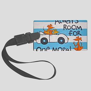 RoomforOneMoreCafepress Large Luggage Tag