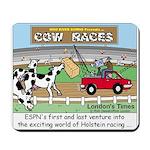 Cow Races Mousepad