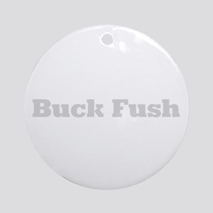 Buck Fush Ornament (Round)
