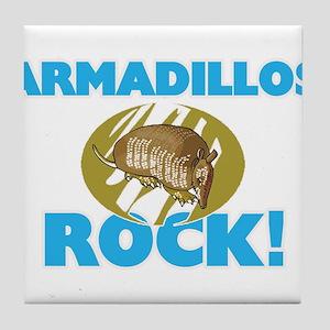 Armadillos rock! Tile Coaster