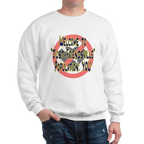 """""""Just-Friendsville"""" Sweatshirt"""