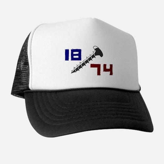 Getting Screwed Since 1874 Trucker Hat